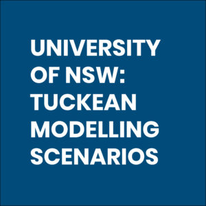 December 2018 - UNIVERSITY OF NEW SOUTH WALES Tuckean Modelling Scenarios